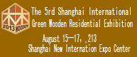 The 5th Shanghai International Green Wooden Residential Exhibition